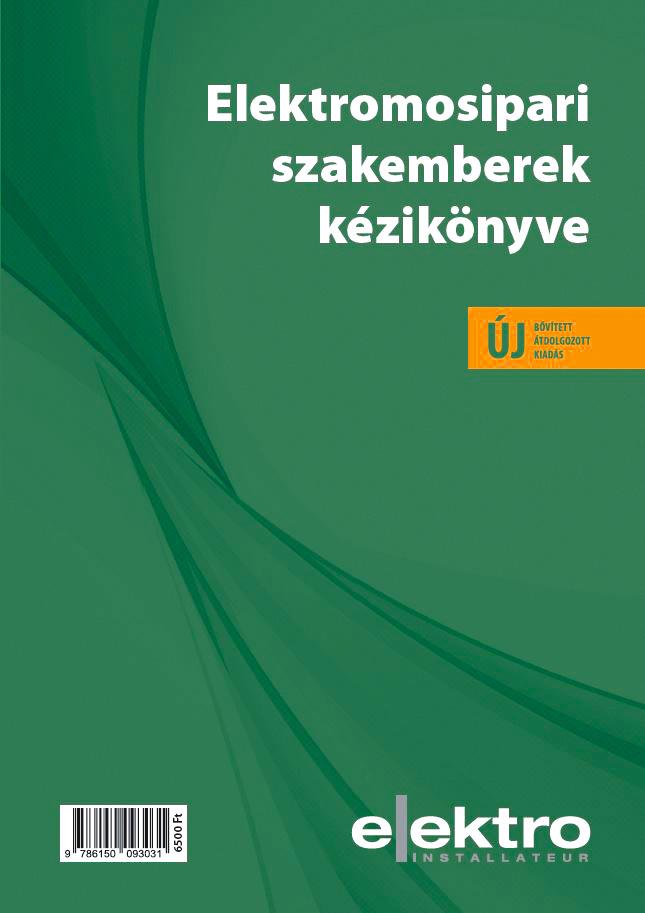 Elektromosipari szakemberek kézikönyve,  bővített kiadás